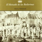 El reinado de las bailarinas. Shokry Mohamed