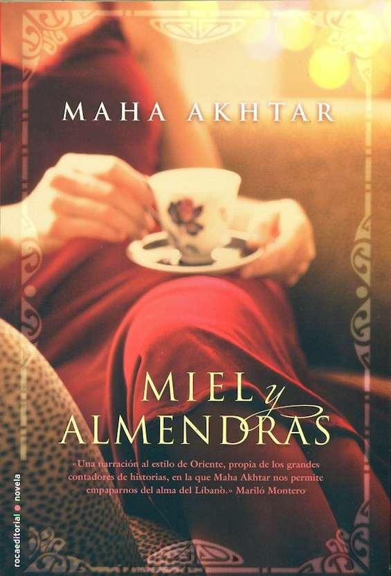 Miel y almendras, de Maha Akhtar.