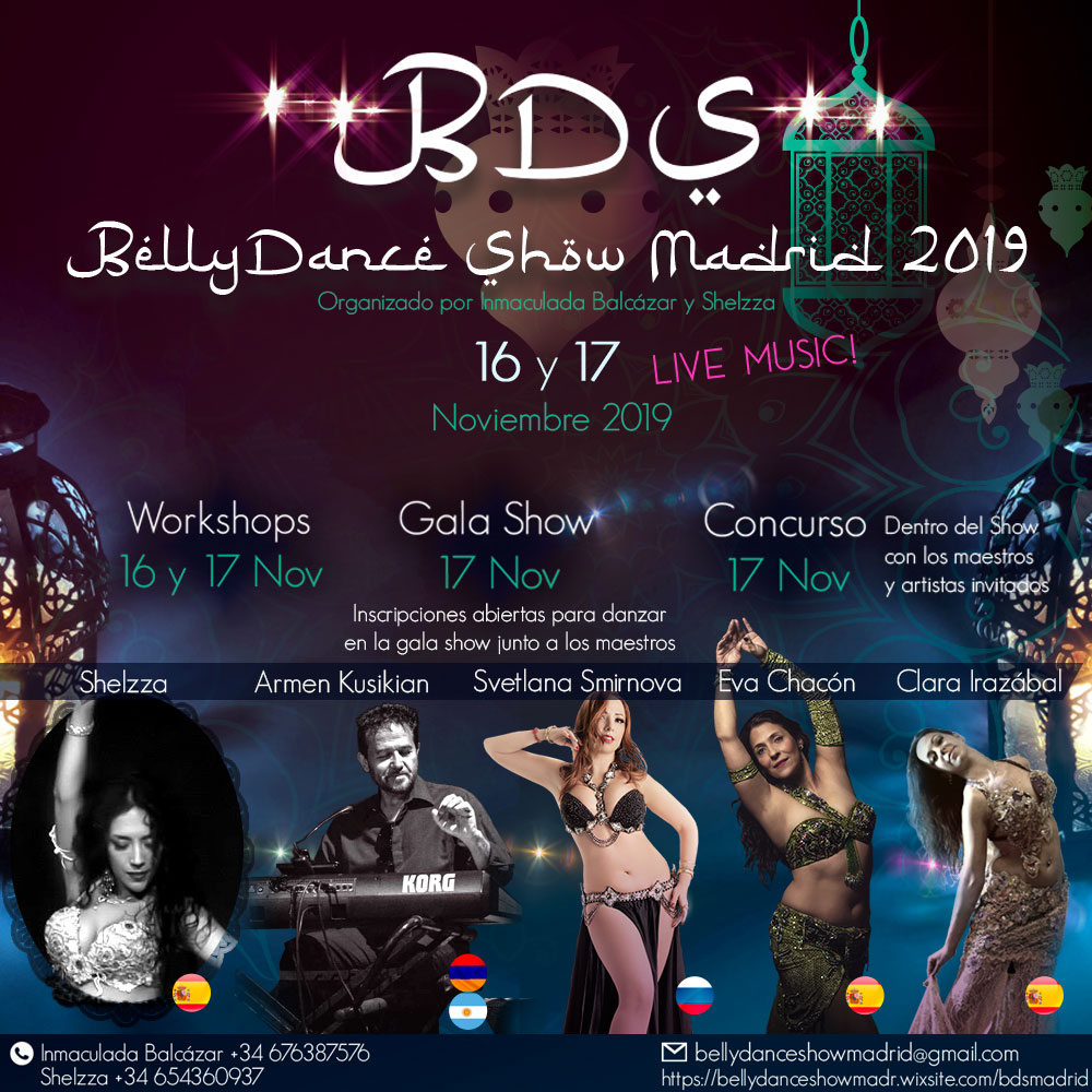 BellyDanceShow Madrid 2019. Workshops, Gala Show, Concurso